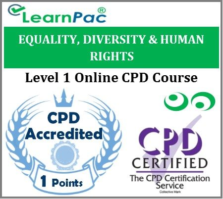 Equality, Diversity & Human Rights - Level 1 - Online CPD Training Course