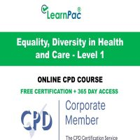 Equality, Diversity in Health and Care - Level 1 - LearnPac Online Training Courses UK -