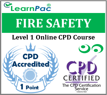 Fire Safety Training - Level 1 Online CPD Training Course - Fire Safety Awareness Training - Skills for Health CSTF Aligned E-Learning Course - LearnPac Systems UK -