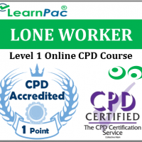 Lone Worker Training - Level 1 - Online CPD Accredited Training Course - Accredited Course for Health & Social Care Workers - Skills for Health UK CSTF Aligned ELearning Course - LearnPac Systems UK -