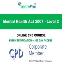 Mental Health Act 2007 - Level 2 - LearnPac Online Training Courses UK -