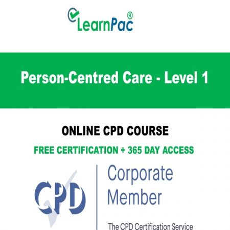 Person-Centred Care - Level 1 - LearnPac Online Training Courses UK -