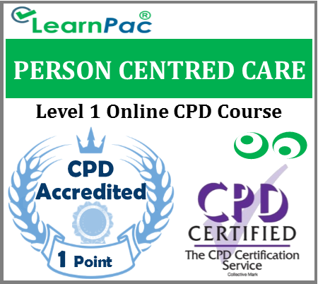 Person Centred Care Training - Level 1 - Online CPD Accredited Course - Skills for Care & Skills for Health Aligned E-Learning Course - CQC Compliant - LearnPac Systems UK -