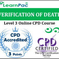 Verification Of Death Training - Level 3 - Online CPD Training Course - Confirmation or Verification of Adult Death by Registered Nurses - Comply with UK Legislation - LearnPac Systems UK -