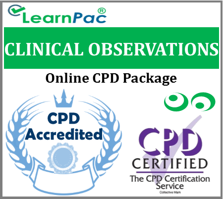 Clinical Observations Training Course - Online CPD Accredited Training Course for Healthcare Assistants (HCAs) - Patient Clinical Observations Training - LearnPac Systems UK -