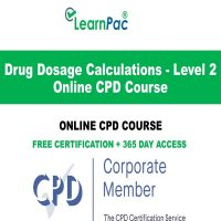 Drug Dosage Calculations - Level 2 - Online CPD Course - LearnPac Online Training Courses UK –