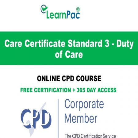 Care Certificate Standard 3 - Duty of Care - Online CPD Course - LearnPac Online Training Courses UK –