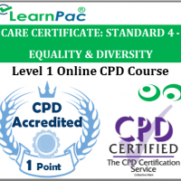 Care Certificate Standard 4 - Equality & Diversity Online CPD Accredited Training Course for Health & Social Care Workers – Skills for Care Aligned Course - LearnPac Systems UK -