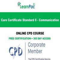 Care Certificate Standard 6 - Communication - Online CPD Accredited Course