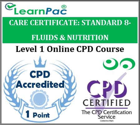 Care Certificate Standard 8 - Fluids & Nutrition Online Accredited ...