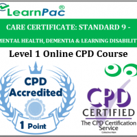 Care Certificate Standard 9 – Awareness of Mental Health, Dementia and Learning Disability for Health & Social Care Support Workers – Skills for Care Aligned - LearnPac Systems UK -