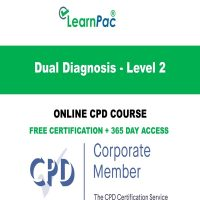 Dual Diagnosis - Level 2 - Online CPD - LearnPac Online Training Courses UK .