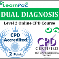 Dual Diagnosis Training - Level 2 - Online CPD Accredited Training Course - Awareness of Substance Abuse and Mental Illness - UK Accredited E-Learning Course - LearnPac Systems UK -
