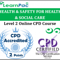 Health & Safety - Health and Social Care - Level 2 - Online CPD Accredited Training Course for Health & Social Care - Skills for Health Aligned ELearning Courses - LearnPac Systems UK -