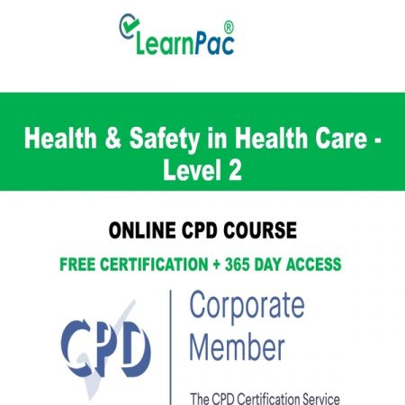 Health & Safety in Health Care - Level 2 - LearnPac Systems UK -