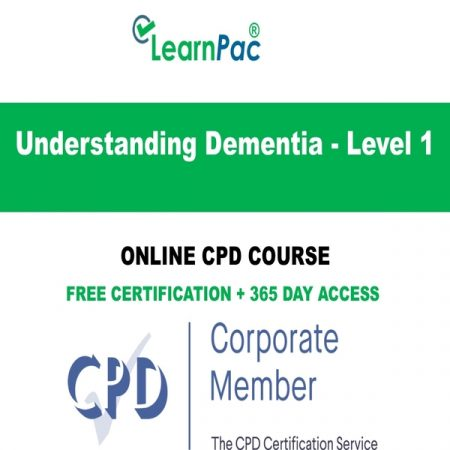Understanding Dementia - Level 1 - Online CPD Course - LearnPac Online Training Courses UK -