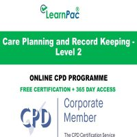 Care Planning & Record Keeping Level 2 - LearnPac Online Training Courses UK -