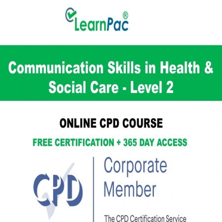 Communication Skills in Health & Social Care - Level 2 Online CPD Course