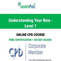 Understanding Your Role - Level 1 Online CPD Course - LearnPac Online Training Courses UK –