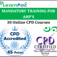 Mandatory Training for AHPs – 30 CPD Accredited Training Course for Allied Health Professionals - Skills for Health CSTF Aligned E-Learning Courses - LearnPac Systems UK -