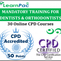 Mandatory Training for Dentists and Orthodontists - 30 CPD Accredited Training Courses - Online Skills for Health CSTF Aligned E-Learning Courses - LearnPac Systems UK -