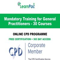 Mandatory Training for General Practitioners - 30 Online CPD Courses - LearnPac Online Training Courses UK -