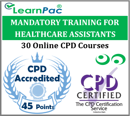 Mandatory Training for Healthcare Assistants (HCAs) – 30 Online CPD Accredited Training Courses for HCAs – Skills for Health CSTF Aligned & CQC Compliant - LearnPac Systems UK -