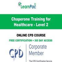 Chaperone Training for Healthcare - Level 2 - LearnPac Online Training Courses UK -