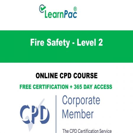 Fire Safety - Level 2 - Online CPD Course - LearnPac Online Training Courses UK -