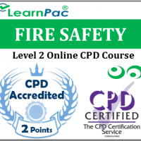 Fire Safety Training Course - Level 2 - Online CPD Accredited Training Course for all Sectors - Health & Safety Executive Compliant ELearning Course - LearnPac Systems UK -