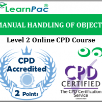 Manual handling of objects - Level 2 - Online CPD Accredited Training Course for all Sectors - Health & Safety Executive (HSE) Aligned Course - LearnPac Systems UK -