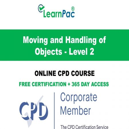 Moving and Handling of Objects - Level 2 - LearnPac Online Training Courses UK -