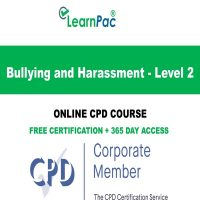 Bullying and Harassment - Level 2 - Online CPD LearnPac Online Training Courses UK -
