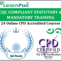 CQC Compliant Statutory & Mandatory Training – 24 CPD Accredited Online Courses - LearnPac Systems UK -