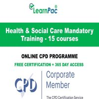 Health & Social Care Mandatory Training - 15 Online CPD Course - LearnPac Online Training Courses UK –