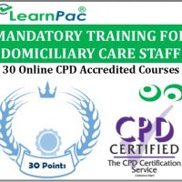 Mandatory Training for Domiciliary Care Staff - 30 CPD Accredited Online Courses - LearnPac Systems UK -
