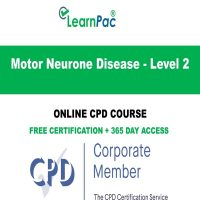 Motor Neurone Disease - Level 2 - Online CPD Course -LearnPac Online Training Courses UK -