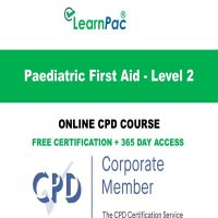Paediatric First Aid - Level 2 - LearnPac Online Training Courses UK -