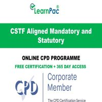 CSTF Aligned Mandatory and Statutory - Online CPD Course - LearnPac Online Training Courses UK –