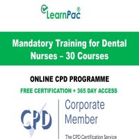 Mandatory Training for Dental Nurses – 30 CPD Courses - LearnPac Online Training Courses UK -
