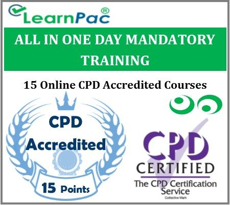 All In One Day Mandatory Training – 15 Online CPD Accredited & CQC Aligned Courses- MTG -