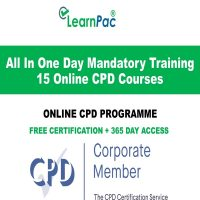 All In One Day Mandatory Training – 15 Online CPD Courses - LearnPac Online Training Courses UK –
