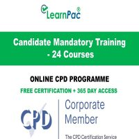 Candidate Mandatory Training - 24 Online CPD Courses - LearnPac Systems Online -