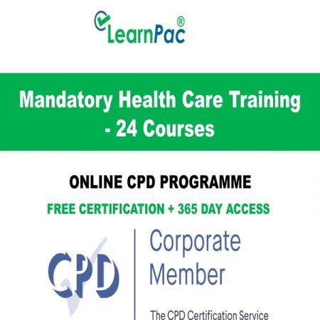 Mandatory Health Care Training - 24 CPD Courses - LearnPac Online Training Courses UK -