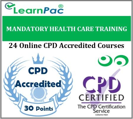 Mandatory Health Care Training - 24 CSTF Aligned Online CPD Accredited -