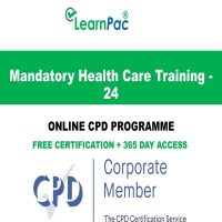 Mandatory Health Care Training - 24 Online CPD Course - LearnPac Online Training Courses UK –