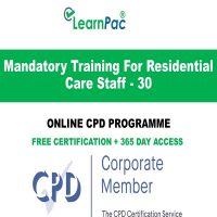Mandatory Training For Residential Care Staff - 30 - Online CPD Course - LearnPac Online Training Courses UK –