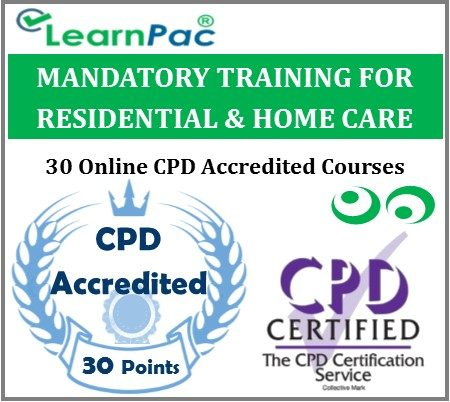 Mandatory Training For Residential & Home Care Staff - 30 CPD Accredited Online Courses -