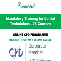 Mandatory Training for Dental Technicians - 28 Online CPD Courses -