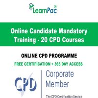 Online Candidate Mandatory Training - 20 LearnPac Online CPD Courses UK -
